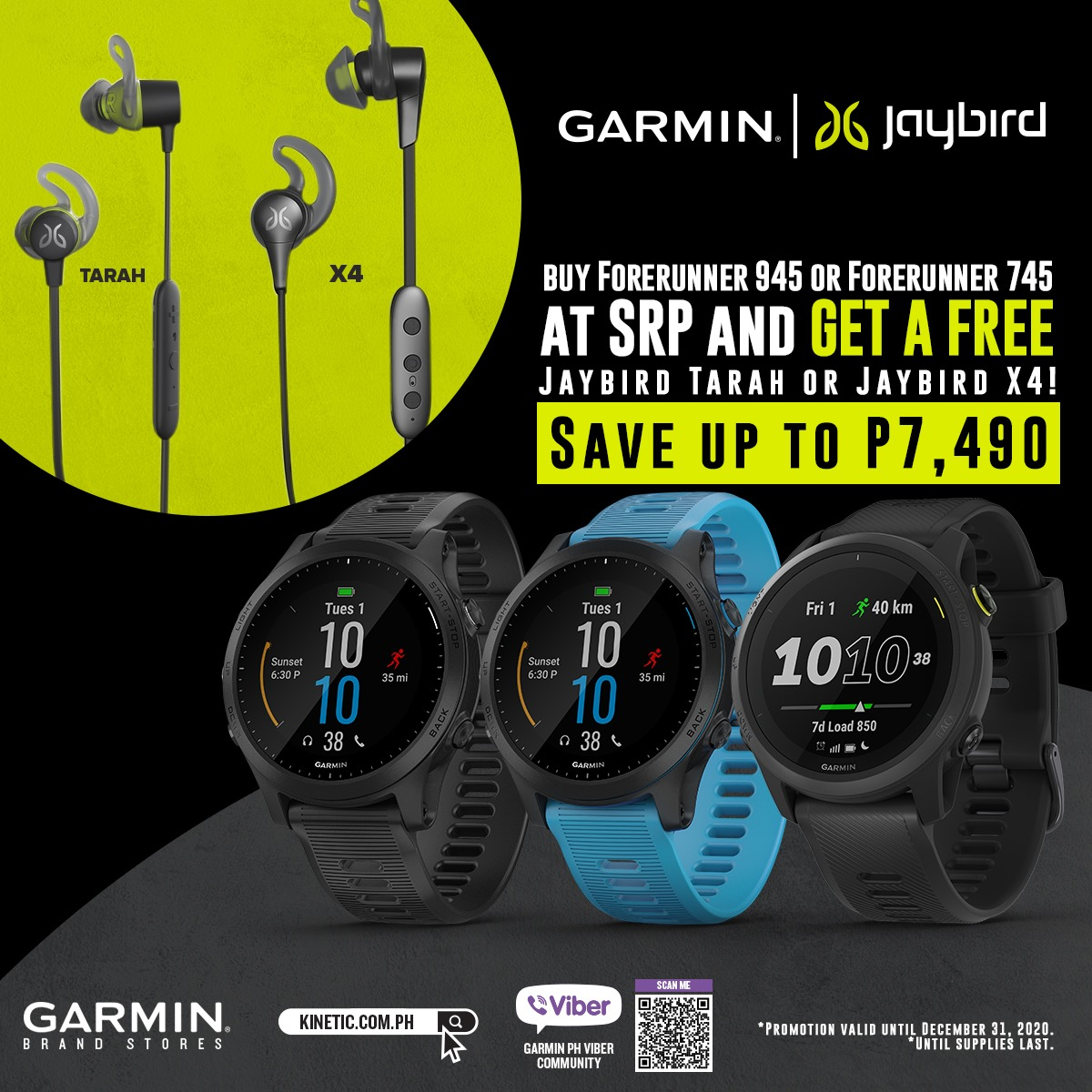 Last minute holiday shopping? Fret no more because our December Deals just keep getting BIGGER and BOLDER!  Thoughtful gifts can still be secured in time for the holiday. Check out our bundle deals for the fitness enthusiasts in your life. Buy a Garmin Forerunner 945 or a Garmin Forerunner 745 at SRP and GET A FREE Jaybird Tarah or Jaybird X4*! Save up to P7,490! Shop for him, for her, or better yet—shop for you. Gifts for everyone on your list.  Promotion valid until Decembe...r 31, 2020.