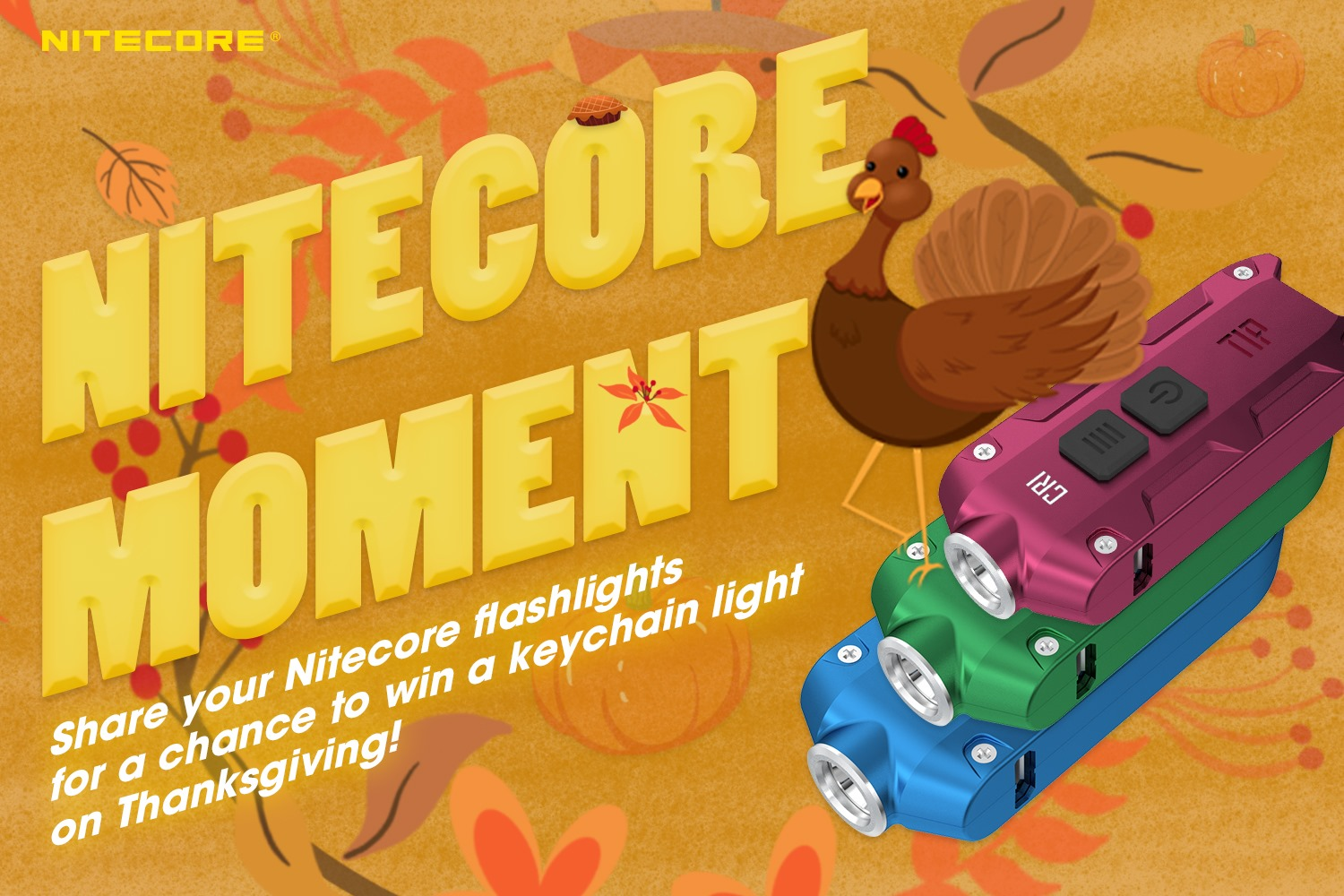 We are thankful to all Nitecore users in 2020. Therefore, we are going to giveaway three keychain lights for your great support!